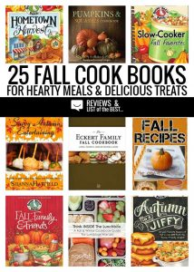 25 inspiring fall cook books for hearty meals this autumn and tasty tearts with pumpkin, apple, and cranberry.