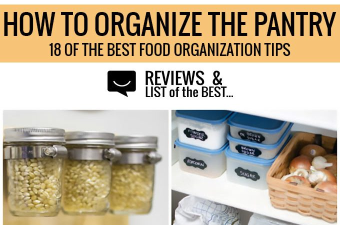 Ways to organize dry goods and food in the pantry