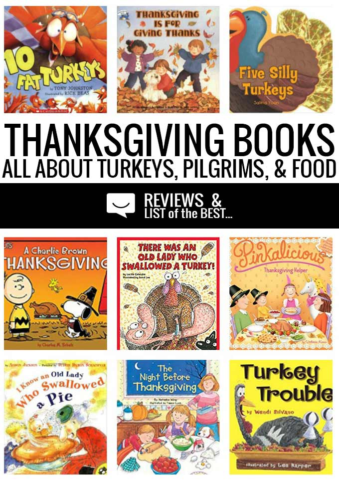 Thanksgiving books for kids about pilgrims, turkeys, and food. Historical fiction, silly stories, and more.